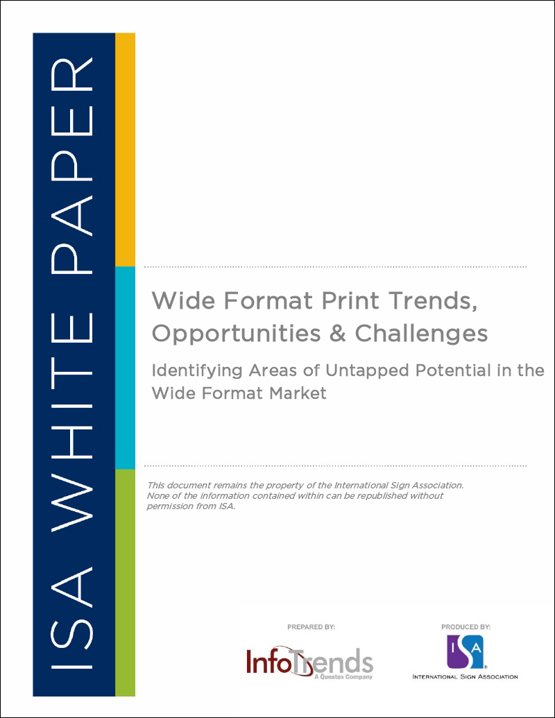 Wide Format Print Trends Opps Challenges