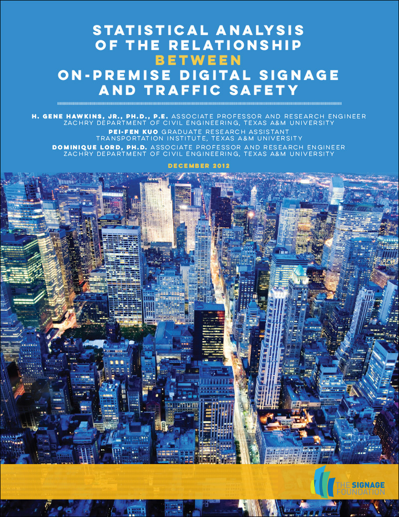SRF's Digital Signage & Traffic Safety, A Stastical Analysis