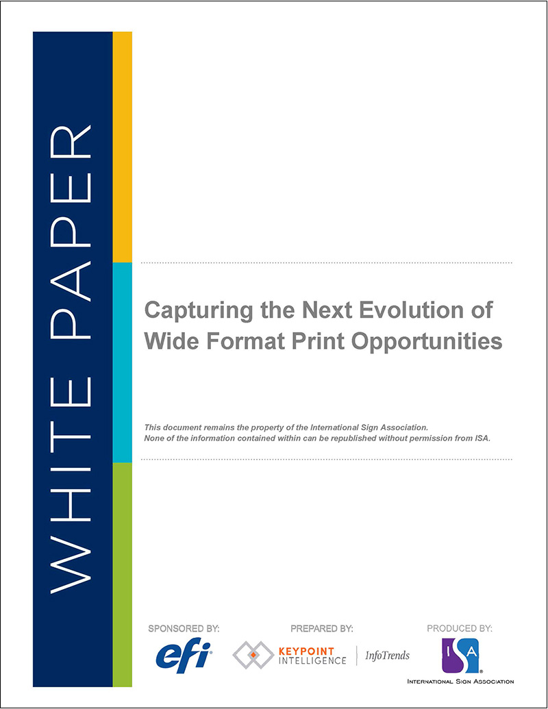 Capturing the Next Evolution of Wide Format Print Opportunities