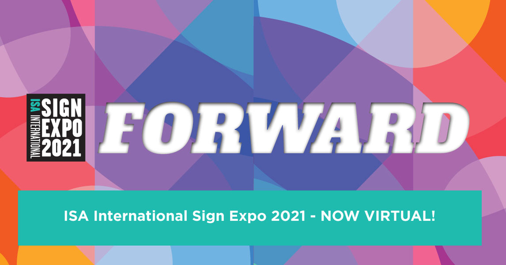 Isa Sign Expo2021 Now Virtual